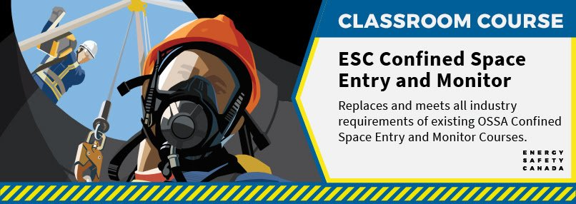 ESC Confined Space Entry Monitor course from safetyclasses.ca